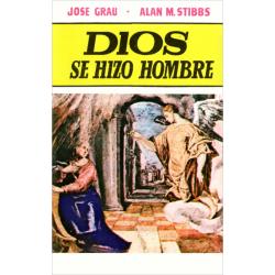 Spaans, God werd mens, José Grau & Alan M. Stibbs