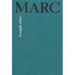 Frans, Evangelie naar Marcus, Louis Segond