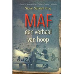 Nederlands, MAF een verhaal van Hoop, Stuart Sendall King
