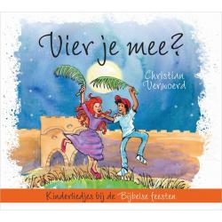 Nederlands, Kinder-CD, Vier je mee? Christian Verwoerd