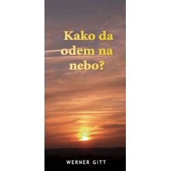 Servisch, Traktaat, Hoe kom ik in de hemel?, Werner Gitt