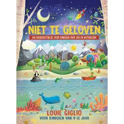 Nederlands, KinderBijbels dagboek, Niet te geloven, Louie Giglio
