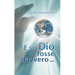 Italiaans, Als God werkelijk zou bestaan, Wolfgang Bühne