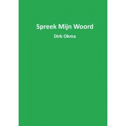 Nederlands, Spreek mijn woord, Dirk Okma