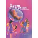 Nederlands, Kinderboek, Leven voor de geboorte, Gary E. Parker