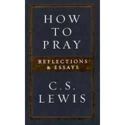Engels, Boek, How to pray, C.S. Lewis