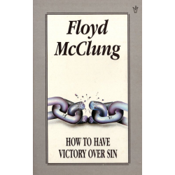 Engels, Boek, How to have victory over sin, Floyd McClung