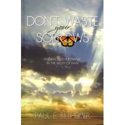 Engels, Boek, Don't waste your sorrows, Paul E. Billheimer