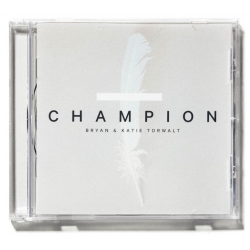 Engels, CD, Champion, Bryan and Katie Torwalt