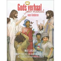 Nederlands, Kinderbijbel, Gods verhaal - jouw verhaal voor kinderen,  Max Lucado
