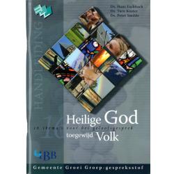 Nederlands, Bijbellessen, Heilige God - toegewijd Volk - Handleiding, Hans Eschbach