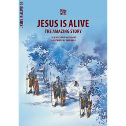 Engels, Jesus Is Alive -The Amazing Story, Carine MacKenzie