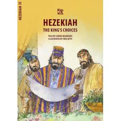 Engels, Kinderbijbel, Hezekiah - The King's Choices, Carine MacKenzie