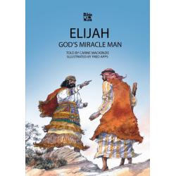 Engels, Kinderbijbel, Elijah - God's Miracle Man, Carine MacKenzie