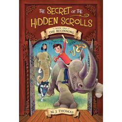 Engels, Kinderboek, The Beginning: The Secret of the Hidden Scrolls, M.J. Thomas