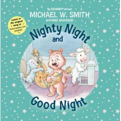 Engels, Kinderboek, Nighty Night And Good Night, Michael W. Smith