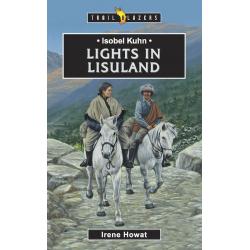 Engels, Kinderboek, TB - Isobel Kuhn - Lights in Lisuland, Irene Howat