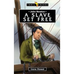 Engels, Kinderboek, TB -  John Newton - A slave set free, Irene Howat