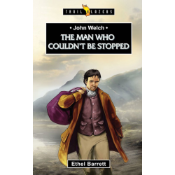 Engels, Kinderboek, TB - John Welch - The Man Who Couldn't Be Stopped, Ethel Barrett