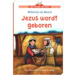 Nederlands, Kinderboek, Jezus wordt geboren, Willemijn de Weerd