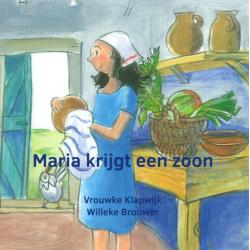 Nederlands, Kinderboek, Maria krijgt een zoon, Vrouwke Klapwijk