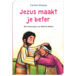 Nederlands, Kinderboek, Jezus maakt je beter, Willemijn de Weerd