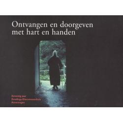 Ontvangen en doorgeven met hart en handen, drs. M.E. Woudenberg