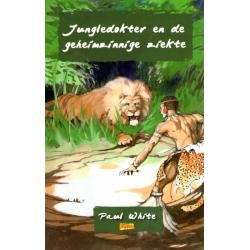 Nederlands, Kinderboek, Jungledokter en de geheimzinnige ziekte, Paul White