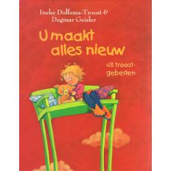 Nederlands, U maakt alles nieuw, Ineke Dolfsma-Troost