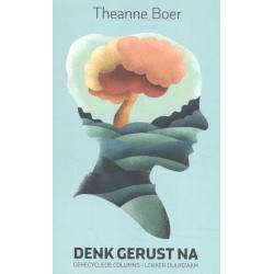 Denk gerust na, Theanne Boer