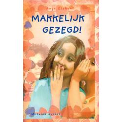 Nederlands, Kinderboek, Makkelijk gezegd! Anja Elshout