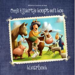Kleurboek, Oma Kniertje koopt een koe, Michiel de Boer