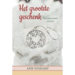 Het grootste geschenk, Ann Voskamp + GRATIS BOEK
