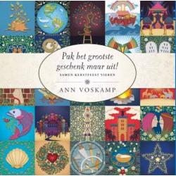 Pak het grootste geschenk maar uit, Ann Voskamp