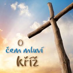 Tsjechisch, Traktaat, Wat het kruis ons vertelt