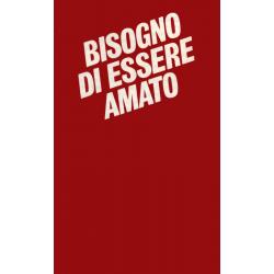 Italiaans, Traktaat, Bisogno di essere amato