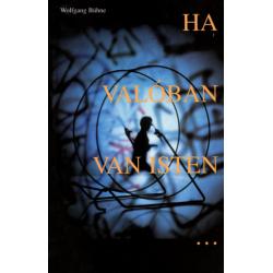 Hongaars, Boek, Als God werkelijk zou bestaan, Wolfgang Bühne