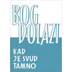 Kroatisch, Traktaat, God komt wanneer alles donker is, M. Basilea Schlink