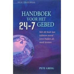 Handboek voor het 24-7 gebed, Pete Greig