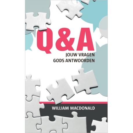 Q & A – Jouw vragen, Gods antwoorden, William MacDonald