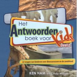 Het antwoordenboek voor kids, Ken Ham, Deel 2
