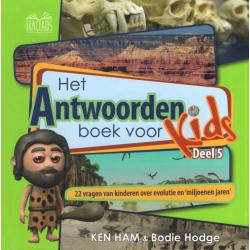 Het antwoordenboek voor kids, Ken Ham, Deel 5
