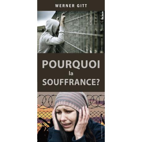 Frans, Traktaat, Waarom is er zoveel leed? Werner Gitt