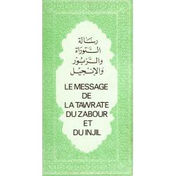 Frans, Bijbellessen, De Boodschap van de Tawrat, Zabur en de Injil