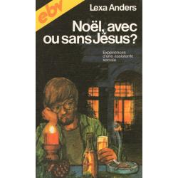 Frans, Boek, Kerst - met of zonder Jezus? Lexa Anders