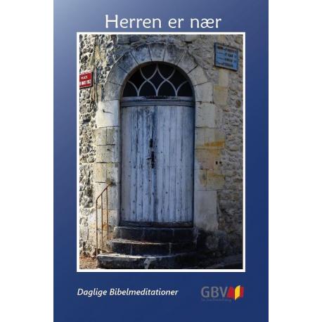 Deens, Bijbels dagboek, De Heer is nabij