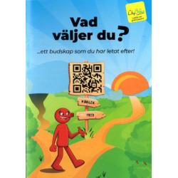 Zweeds, Traktaat, Wat ga jij kiezen?