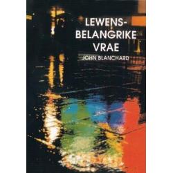 Afrikaans, Brochure, Levensbelangrijke vragen, J. Blanchard