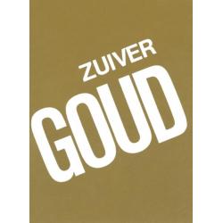 Zuiver Goud, Nederlands